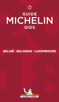 Belgie Belgique Luxembourg - The MICHELIN guide 2018, Paperback Book