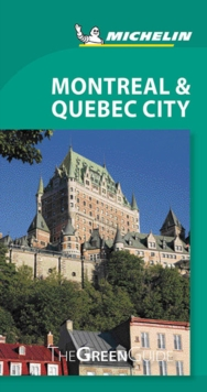 Montreal & Quebec City Michelin Green Guide, Paperback Book