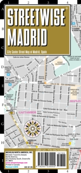 Streetwise Madrid Map - Laminated City Center Street Map of Madrid, Spain, Sheet map, folded Book