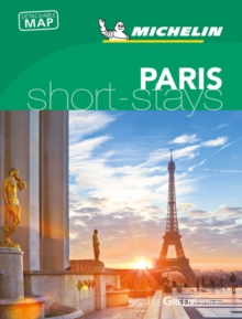Michelin Green Guide Short Stays Paris, Paperback / softback Book
