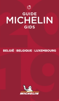 Belgie Belgique Luxembourg -The MICHELIN Guide 2019 : The Guide Michelin, Paperback / softback Book