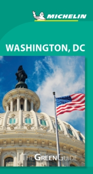 Washington DC - Michelin Green Guide : The Green Guide, Paperback / softback Book