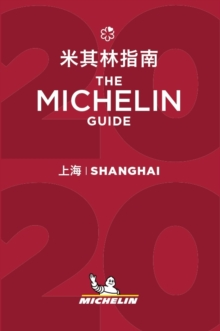 Shanghai - The MICHELIN Guide 2020 : The Guide Michelin, Paperback / softback Book