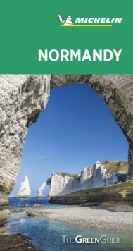 Normandy - Michelin Green Guide : The Green Guide, Paperback / softback Book