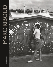 Marc Riboud : 60 Years of Photography, Hardback Book
