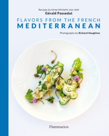 Flavors from the French Mediterranean, Hardback Book