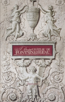 Day at Chateau de Fontainebleau, Hardback Book