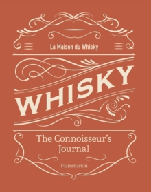 Whisky: The Connoisseur's Journal, Hardback Book