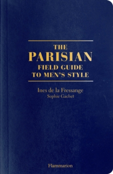 The Parisian Field Guide to Men's Style, Paperback / softback Book