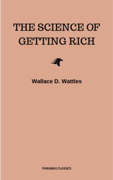 The Science of Getting Rich: Original Retro First Edition, EPUB eBook