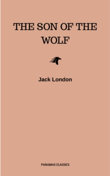 The Son of the Wolf, EPUB eBook