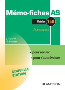 Memo-Fiches AS - Modules 1 a 8 : Aide-soignant, EPUB eBook