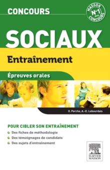 Concours sociaux. Epreuve orale - Anne-Eva Lebourdais,Olivier Perche