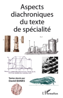 Aspects diachroniques du texte de specialite, EPUB eBook