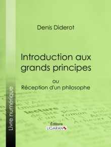 Introduction aux grands principes : ou reception d'un philosophe, EPUB eBook
