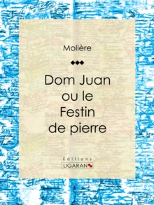 Don Juan : ou Le Festin de pierre, EPUB eBook