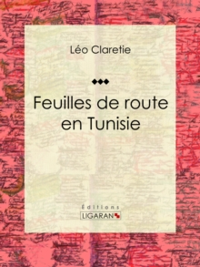 Feuilles de route en Tunisie, EPUB eBook