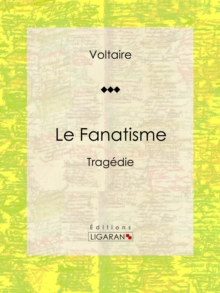 Le Fanatisme, EPUB eBook