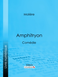 Amphitryon : Comedie, EPUB eBook