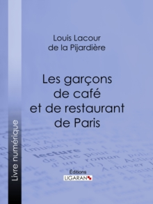 Les garcons de cafe et de restaurant de Paris, EPUB eBook