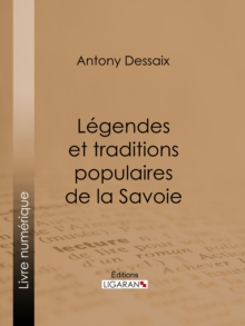 Legendes et traditions populaires de la Savoie, EPUB eBook