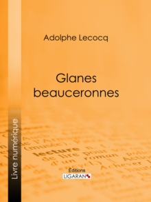 Glanes beauceronnes, EPUB eBook