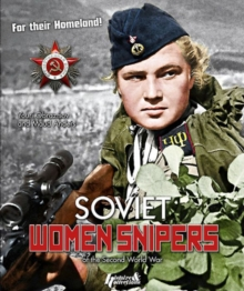 Soviet Women Snipers : Of the Second World War, Paperback Book