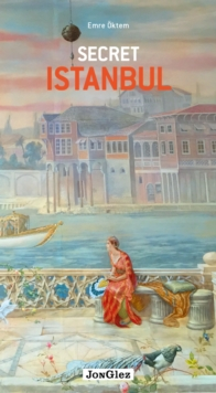 Secret Istanbul, Paperback / softback Book