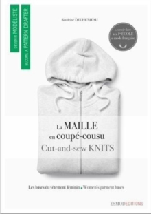 Cut and Sew Knits : Become A Pattern Drafter series, Paperback Book