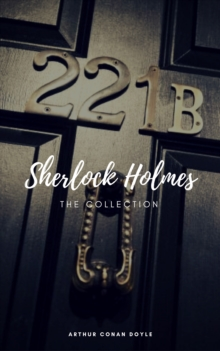 Sherlock Holmes: The Complete Collection (Classics2Go), EPUB eBook