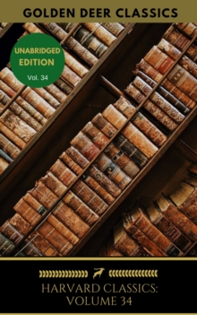 Harvard Classics Volume 34, EPUB eBook