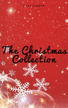 The Christmas Collection (Illustrated Edition), EPUB eBook