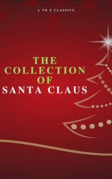 The Collection of Santa Claus (Illustrated Edition), EPUB eBook