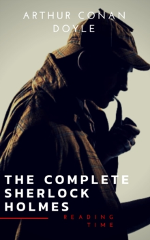 Sherlock Holmes: The Complete Collection (Illustrated), EPUB eBook