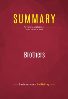 Summary: Brothers : Review and Analysis of David Talbot's Book, EPUB eBook