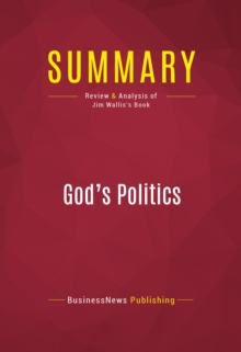 Summary: God's Politics : Review and Analysis of Jim Wallis's Book, EPUB eBook