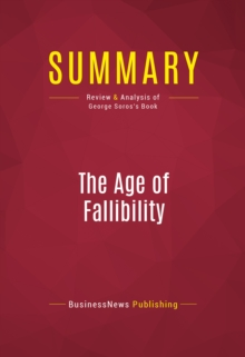 Summary: The Age of Fallibility : Review and Analysis of George Soros's Book, EPUB eBook