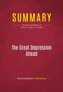 Summary: The Great Depression Ahead, EPUB eBook