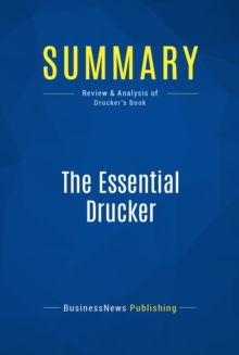 Summary: The Essential Drucker : Review and Analysis of Drucker's Book, EPUB eBook