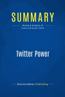 Summary: Twitter Power : Review and Analysis of Comm and Burge's Book, EPUB eBook