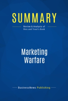 Summary: Marketing Warfare : Review and Analysis of Ries and Trout's Book, EPUB eBook