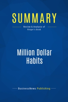 Summary: Million Dollar Habits : Review and Analysis of Ringer's Book, EPUB eBook