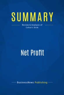 Summary: Net Profit : Review and Analysis of Cohan's Book, EPUB eBook