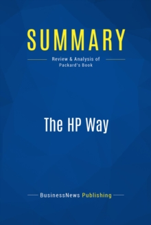 Summary: The HP Way : Review and Analysis of Packard's Book, EPUB eBook