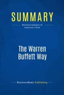 Summary: The Warren Buffett Way : Review and Analysis of Hagstrom's Book, EPUB eBook