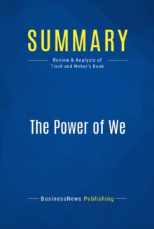 Summary: The Power of We : Review and Analysis of Tisch and Weber's Book, EPUB eBook