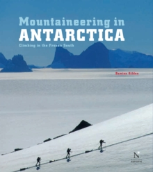 Ellsworth Moutains - Mountaineering in Antarctica : Travel Guide, EPUB eBook