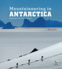 Antarctic Peninsula - Mountaineering in Antarctica : Travel Guide, EPUB eBook