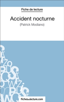 Accident nocturne : Analyse complete de l'oeuvre, EPUB eBook