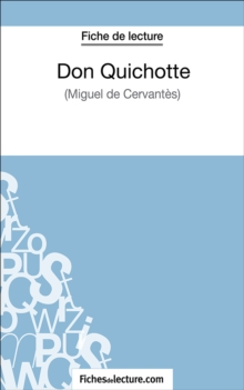Don Quichotte : Analyse complete de l'oeuvre, EPUB eBook